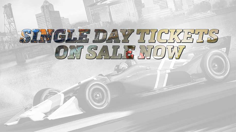 Single Day Tickets are Now Available for Grand Prix of Portland